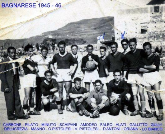 BAGNARESE 1945 46  foto completa di nomi  ricerca di Manlio Pistolesi junior