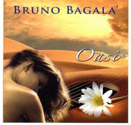 Oasi  di Bruno Bagalà Dieci brani musicali scritti e suonati dallo stesso musicista