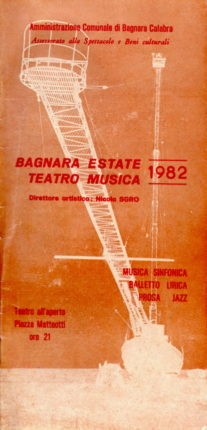 La bella Bagnara  Programma dell'estate bagnarese del 1982  archivio Dott. Carmine Versace