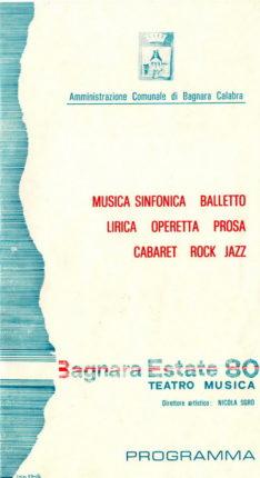 Programma dell'estate bagnarese nel 1980  Locandine tratte dall' archivio del dott. Carmine Versace