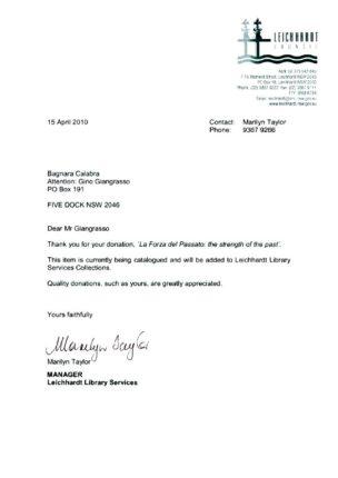 LA FORZA DEL PASSATO è stato consegnato alla biblioteca del municipio di LEICHHARDT – SYDNEY