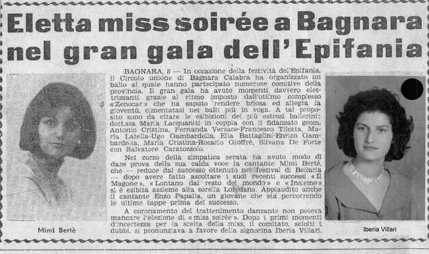 La bella Bagnara -  6 gennaio 1963  Manifestazione del circolo Unione di Bagnara Calabra  Miss soirèe Iberia Villari  partecipa alla serata Mimì Bertè